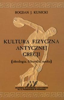 Kultura fizyczna antycznej Grecji: (ideologia, filozofia, nauka)