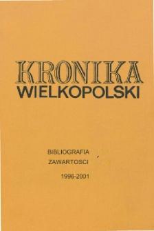 """Bibliografia Zawartości """"Kroniki Wielkopolski"""" 1996-2001"""