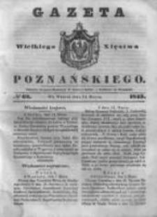 Gazeta Wielkiego Xięstwa Poznańskiego 1843.03.14 Nr62