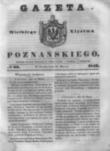 Gazeta Wielkiego Xięstwa Poznańskiego 1843.03.15 Nr63
