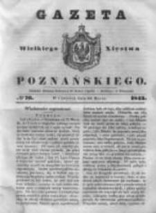 Gazeta Wielkiego Xięstwa Poznańskiego 1843.03.30 Nr76