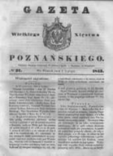 Gazeta Wielkiego Xięstwa Poznańskiego 1843.02.07 Nr32