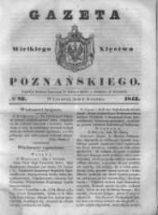 Gazeta Wielkiego Xięstwa Poznańskiego 1843.04.06 Nr82
