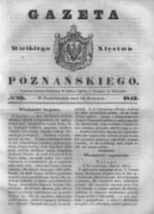 Gazeta Wielkiego Xięstwa Poznańskiego 1843.04.10 Nr85