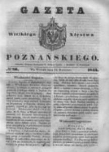Gazeta Wielkiego Xięstwa Poznańskiego 1843.04.11 Nr86