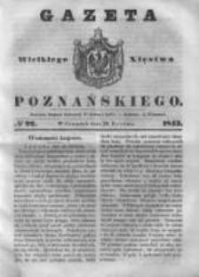 Gazeta Wielkiego Xięstwa Poznańskiego 1843.04.20 Nr92
