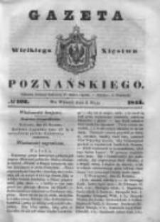 Gazeta Wielkiego Xięstwa Poznańskiego 1843.05.02 Nr102