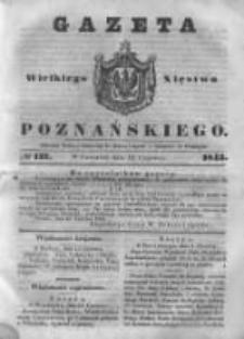 Gazeta Wielkiego Xięstwa Poznańskiego 1843.06.15 Nr137