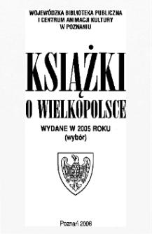 Książki o Wielkopolsce wydane w 2005 roku (wybór)