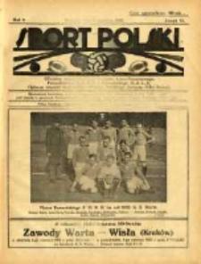 Sport Polski: oficjalny organ Polskiego Związku Lawn-Tenisowego, Poznańskiego Z. O. P. N. i Poznańskiego O. Z. L. A.: ogłasza również komunikaty oficjalne Polskiego Związku Piłki Nożnej 1922.06.03 R.2 Z.13