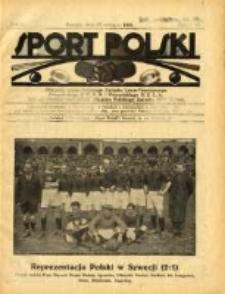 Sport Polski: oficjalny organ Polskiego Związku Lawn-Tenisowego, Poznańskiego Z. O. P. N. i Poznańskiego O. Z. L. A.: ogłasza również komunikaty oficjalne Polskiego Związku Piłki Nożnej 1922.06.17 R.2 Z.15