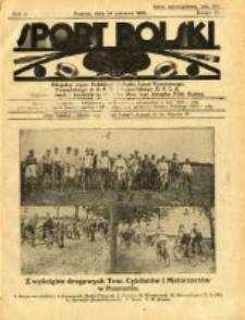 Sport Polski: oficjalny organ Polskiego Związku Lawn-Tenisowego, Poznańskiego Z. O. P. N. i Poznańskiego O. Z. L. A.: ogłasza również komunikaty oficjalne Polskiego Związku Piłki Nożnej 1922.06.24 R.2 Z.16