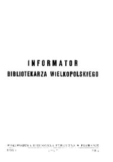 Informator Bibliotekarza Wielkopolskiego : R. I. 1967 nr 1
