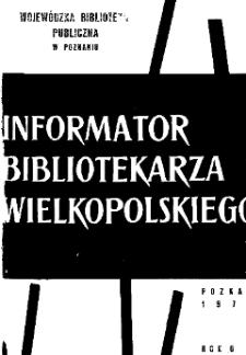 Informator Bibliotekarza Wielkopolskiego : R. V. 1972 nr 1 (10)
