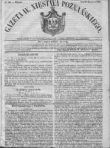 Gazeta Wielkiego Xięstwa Poznańskiego 1846.06.30 Nr149