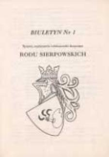 Biuletyn nr 1. Sprawy, wydarzenia i ciekawostki dotyczące Rodu Sierpowskich