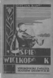 Śpiewnik wielkopolski: na jeden lub więcej głosów: dla przyjaciół śpiewu ludowego i młodzieży szkolnej
