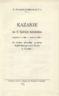 Kazanie na X Zjeździe Katolickim wygłoszone w dniu 8 września 1929r. na miejscu przyszłego pomnika Najświętszego Serca Jezusa w Poznaniu