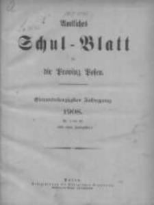 Amtliches Schul-Blatt für die Provinz Posen 1908.01.05 Jg.41 Nr1