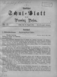 Amtliches Schul-Blatt für die Provinz Posen 1908.08.20 Jg.41 Nr15