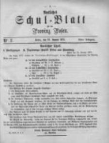 Amtliches Schul-Blatt für die Provinz Posen 1875.01.23 Jg.8 Nr2