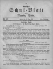 Amtliches Schul-Blatt für die Provinz Posen 1875.06.26 Jg.8 Nr12