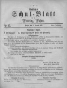 Amtliches Schul-Blatt für die Provinz Posen 1875.08.07 Jg.8 Nr15