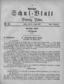 Amtliches Schul-Blatt für die Provinz Posen 1875.08.21 Jg.8 Nr16