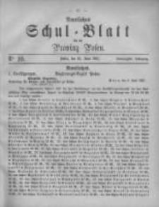 Amtliches Schul-Blatt für die Provinz Posen 1887.06.25 Jg.20 Nr10