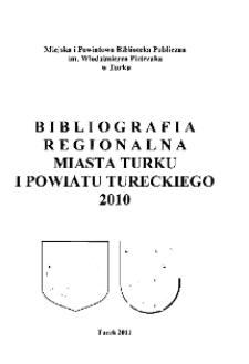 Bibliografia Regionalna Miasta Turku i Powiatu Tureckiego 2010