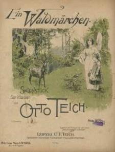 Op. 161, Ein Waldmärchen