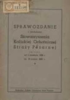 Sprawozdanie z działalności Stowarzyszenia Kaliskiej Ochotniczej Straży Pożarnej za czas od 1 kwietnia 1938r. do 31 marca 1939r.