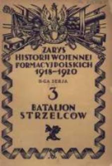 Zarys historji wojennej 3-go Bataljonu Strzelców (b. Bataljonu Manewrowego)
