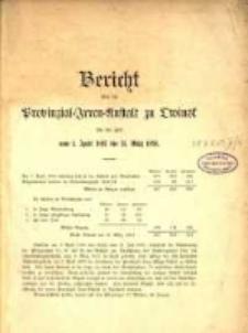 Bericht über die Provinzial-Irren-Anstalt in Owinsk die Zeit vom 1. April 1893 bis 31. März 1894