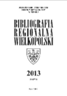 Bibliografia Regionalna Wielkopolski: 2013 Nr3