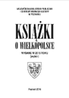 Książki o Wielkopolsce wydane w 2015 roku (wybór)