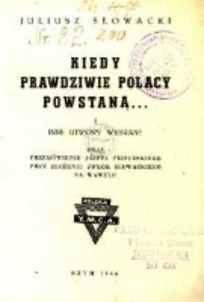 Kiedy prawdziwie Polacy powstaną... : i inne utwory wybrane oraz Przemówienie Józefa Piłsudskiego przy złożeniu zwłok Słowackiego na Wawelu