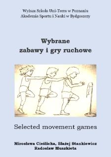 Wybrane zabawy i gry ruchowe