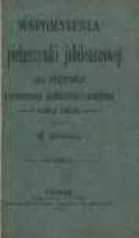 Wspomnienia z pielgrzymki jubileuszowej do Rzymu z archidyecezyi gnieźnieńskiej i poznańskiej r. 1900
