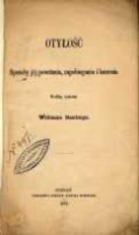 Otyłość : sposoby jej powstania, zapobiegania i leczenia według systemu Williama Bantinga.