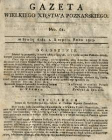 Gazeta Wielkiego Xięstwa Poznańskiego 1815.08.02 Nr61