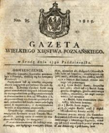 Gazeta Wielkiego Xięstwa Poznańskiego 1815.10.25 Nr85