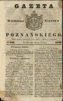 Gazeta Wielkiego Xięstwa Poznańskiego 1843.12.19 Nr297