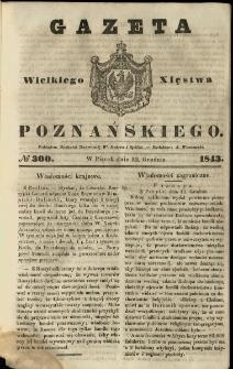 Gazeta Wielkiego Xięstwa Poznańskiego 1843.12.22 Nr300
