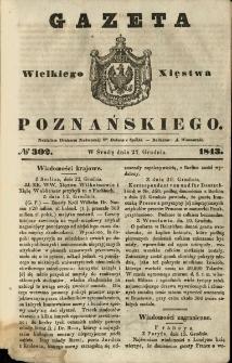 Gazeta Wielkiego Xięstwa Poznańskiego 1843.12.27 Nr302