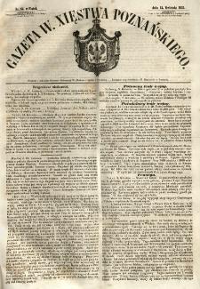 Gazeta Wielkiego Xięstwa Poznańskiego 1855.04.13 Nr85