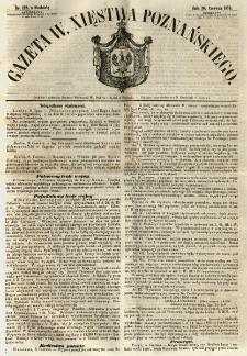 Gazeta Wielkiego Xięstwa Poznańskiego 1855.06.10 Nr132