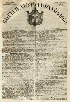 Gazeta Wielkiego Xięstwa Poznańskiego 1855.06.16 Nr137