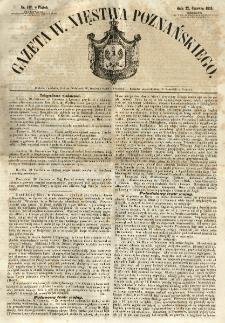 Gazeta Wielkiego Xięstwa Poznańskiego 1855.06.22 Nr142