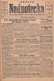 Gazeta Nadnotecka: pismo narodowe poświęcone sprawie polskiej na ziemi nadnoteckiej 1934.03.02 R.14 Nr49